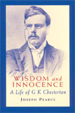 Image for Wisdom and Innocence: A Life of G. K. Chesterton