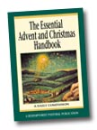 Image for The Essential Advent and Christmas Handbook: A Daily Companion