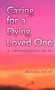 Image for CARING FOR A DYING LOVED ONE  A Comprehensive Guide
