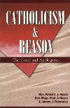 Image for Catholicism & Reason-The Creed and Apologetics (Teacher's guide)