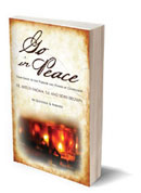 Image for Go In Peace: Your Guide to the Purpose and Power of Confession