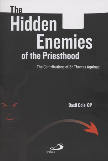Image for The Hidden Enemies of the Priesthood: The Contributions of St. Thomas Aquinas