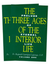 Image for The Three Ages of the Interior Life