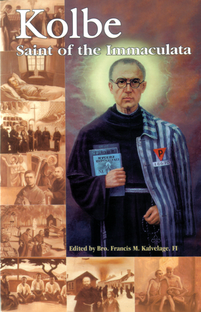 Image for Kolbe Saint of the Immaculata