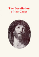 Image for The Dereliction of the Cross