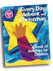Image for Every Day of Advent and Christmas, Year B: A Book of Activities for Children