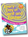 Image for Every Day of Lent and Easter, Year C: A Book of Activities for Children