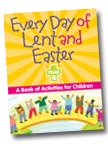 Image for Every Day of Lent and Easter, Year B: A Book of Activities for Children