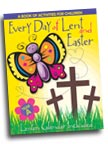 Image for Every Day Of Lent and Easter, Year A: A Book of Activities for Children