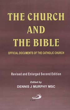Image for The Church and the Bible:    Official Documents of the Catholic Church