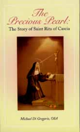 Image for The Precious Pearl:  The Story of Saint Rita of Cascia