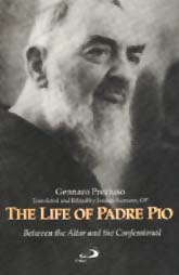 Image for Life of Padre Pio, The: Between the Altar and the Confessional