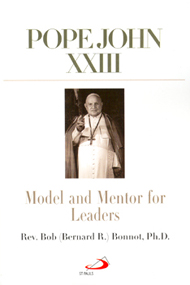 Image for Pope John XXIII:   Model and Mentor for Leaders