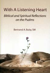 Image for With a Listening Heart:   Biblical and Spiritual Reflections on the Psalms
