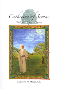 Image for CATHERINE OF SIENA  To Purify God's Church